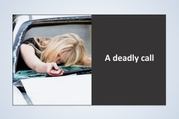 Hard hitting image to increase awareness about phone use and driving